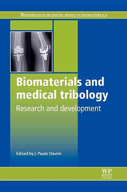 Biomaterials and Medical Tribology By Davim, J. Paulo (EDT)